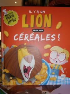 Il y a un lion dans mes céréales